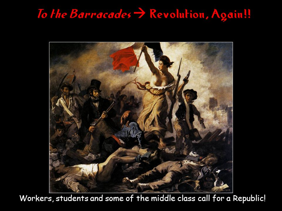 To the Barracades  Revolution, Again!!