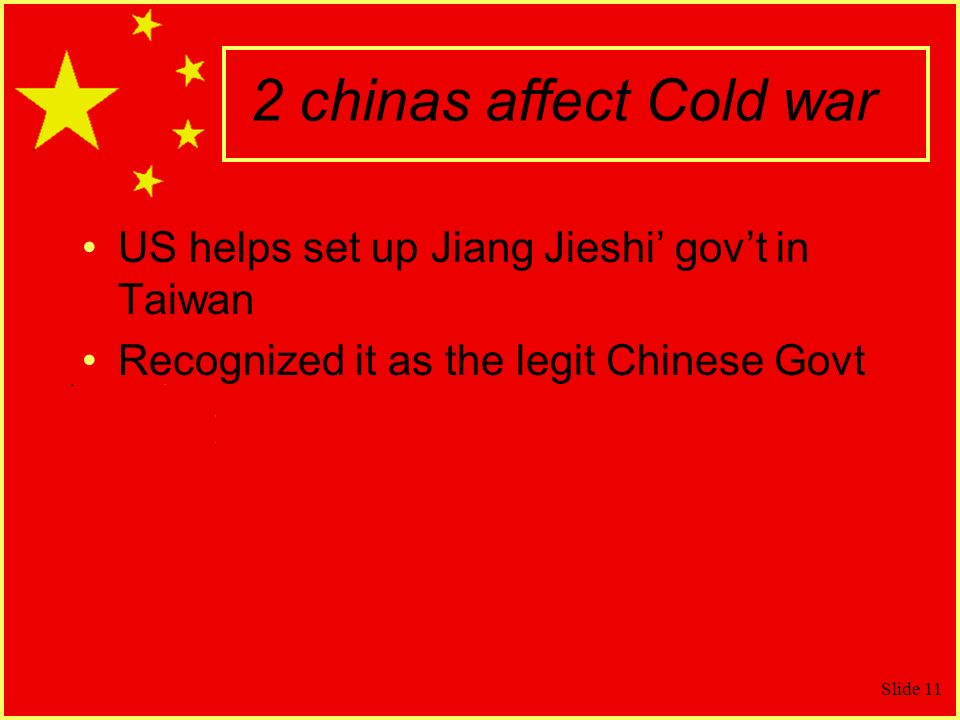 2 chinas affect Cold war US helps set up Jiang Jieshi' gov't in Taiwan