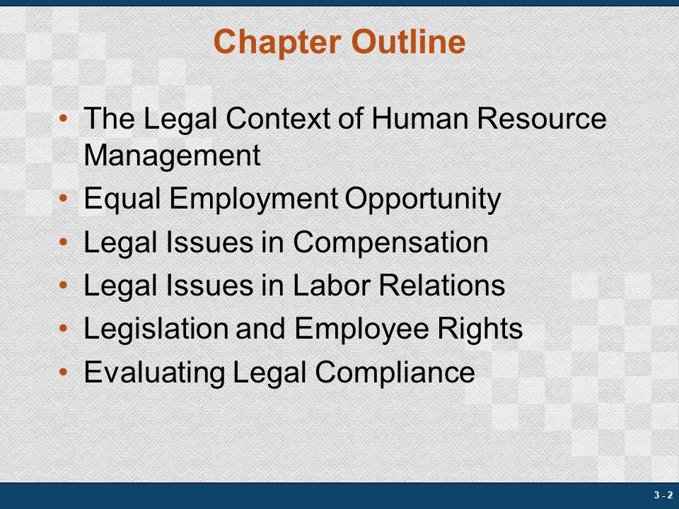 legal issues in human resources management essay International human resource management 3rd edition chris brewster, paul sparrow, guy vernon and elizabeth houldsworth cd26860indb 3 17/08/2011 09: 11 the 'bite' of legal pay minima 108 be able to identify some of the key hrm challenges facing organisations working internationally.