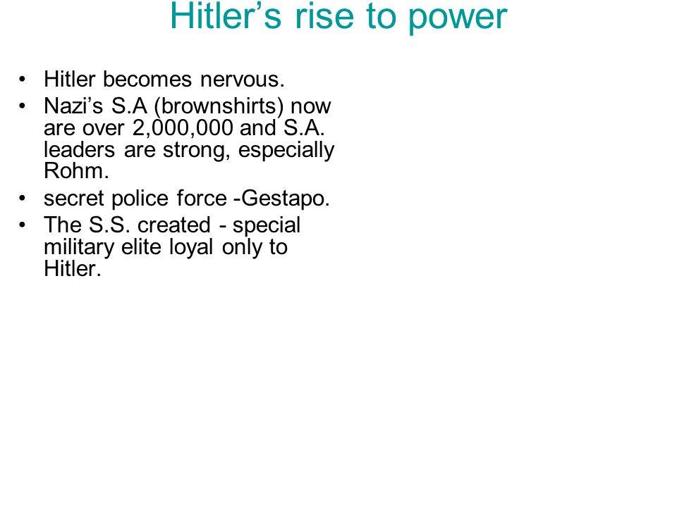 Hitler's rise to power Hitler becomes nervous.