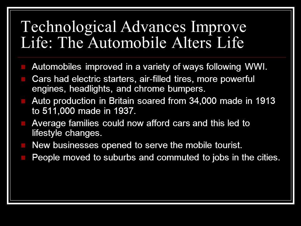 Technological Advances Improve Life: The Automobile Alters Life