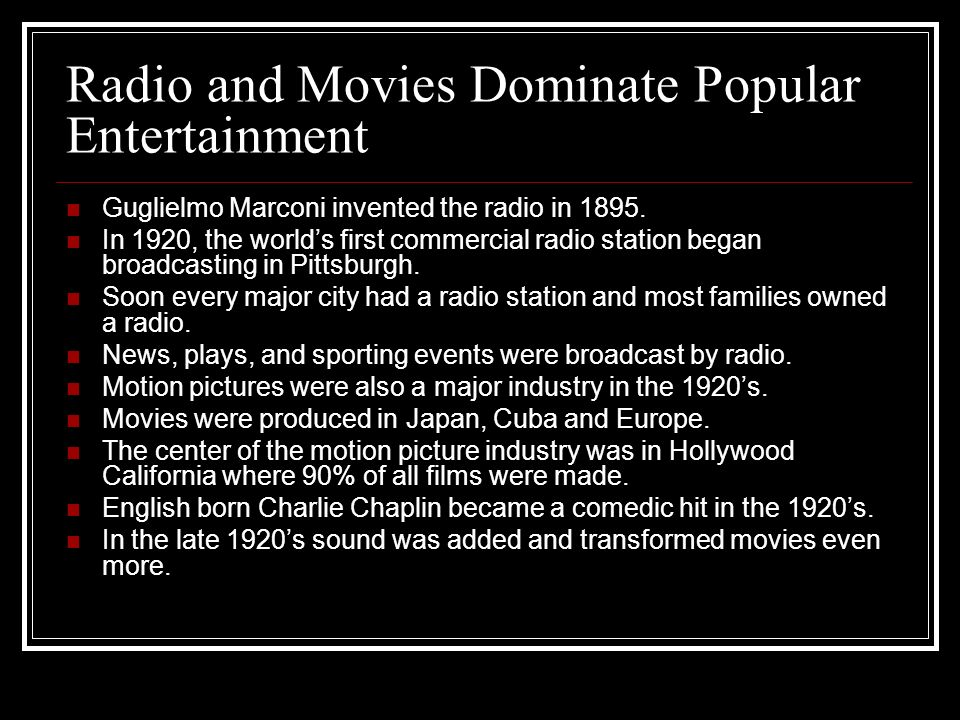 Radio and Movies Dominate Popular Entertainment