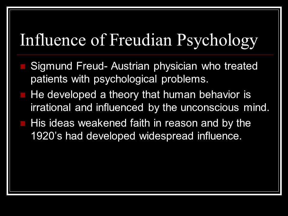 Influence of Freudian Psychology