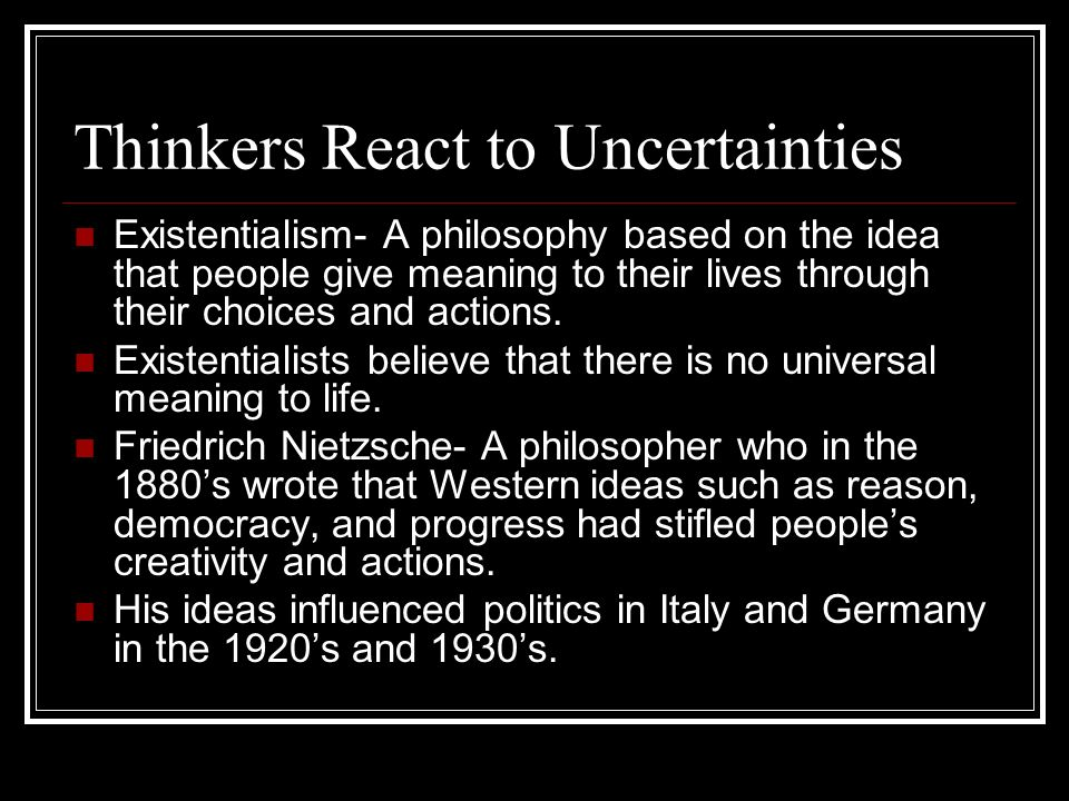 Thinkers React to Uncertainties