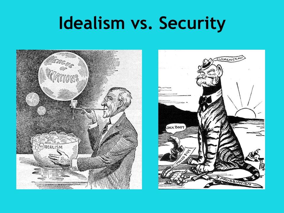 Idealism vs. Security