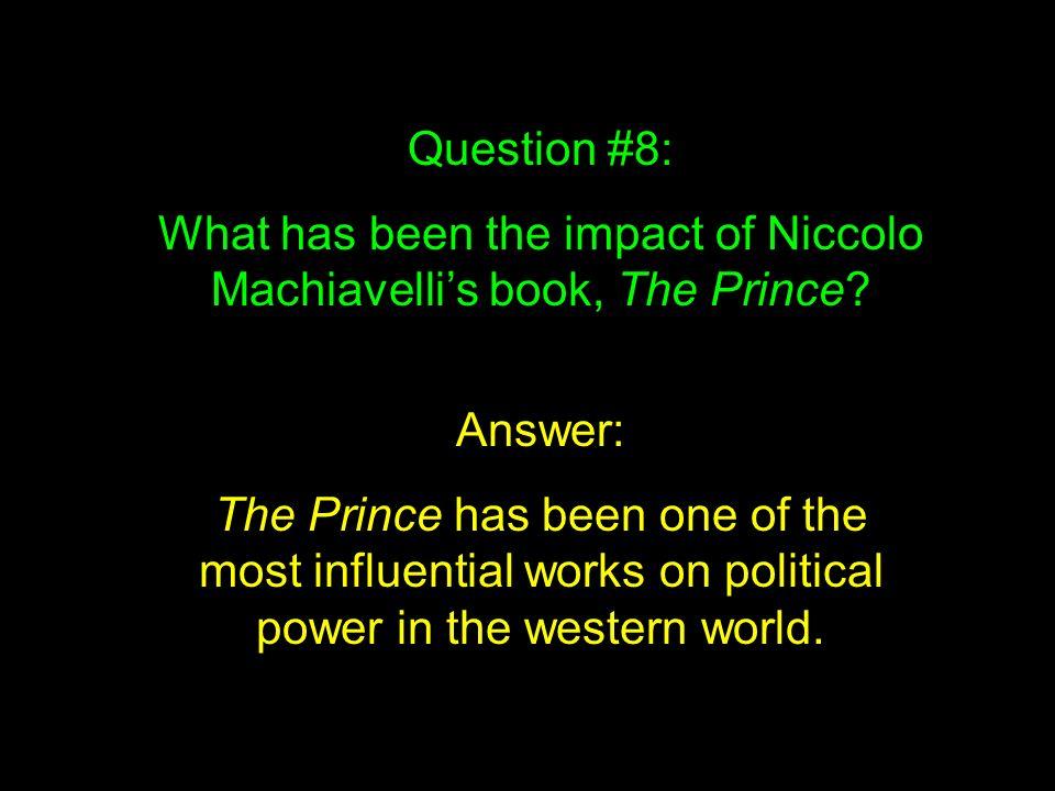 the impact of machiavelli