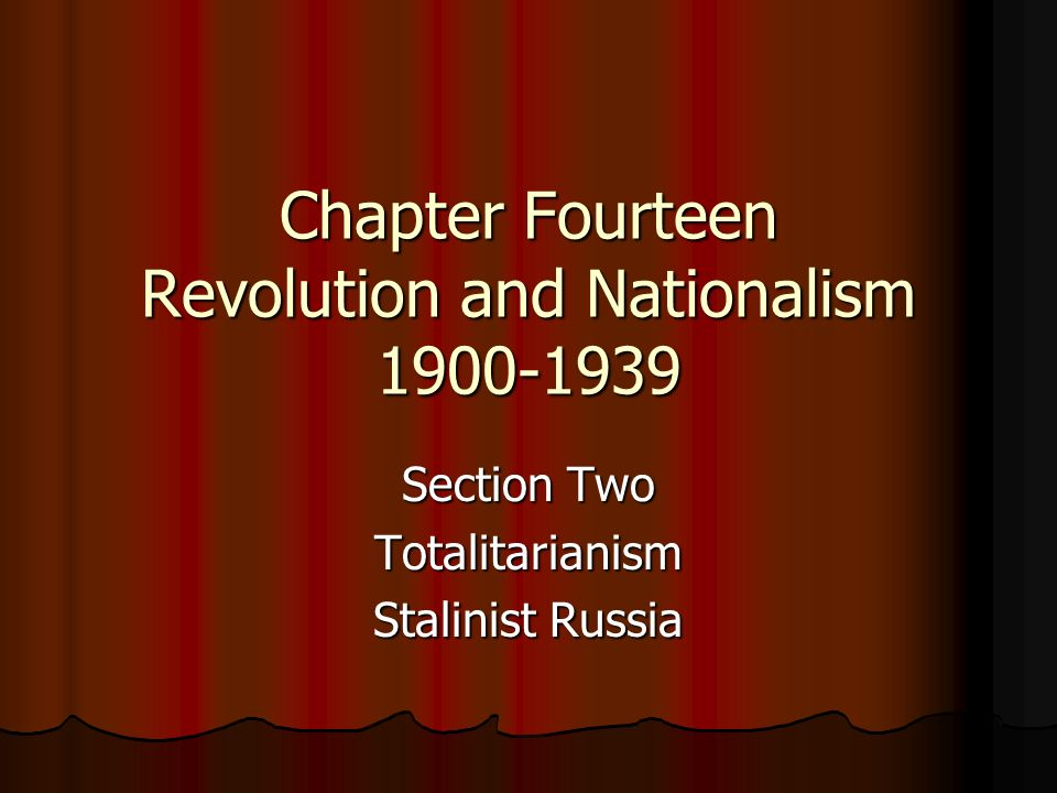 Chapter Fourteen Revolution and Nationalism 1900-1939
