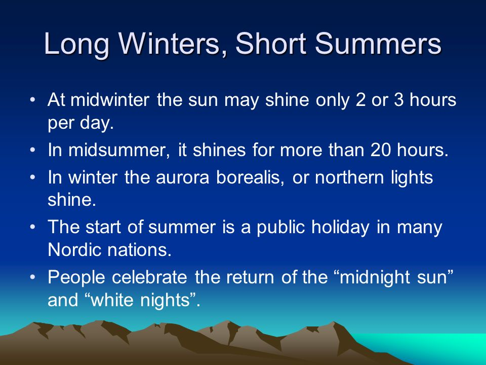 Long Winters, Short Summers