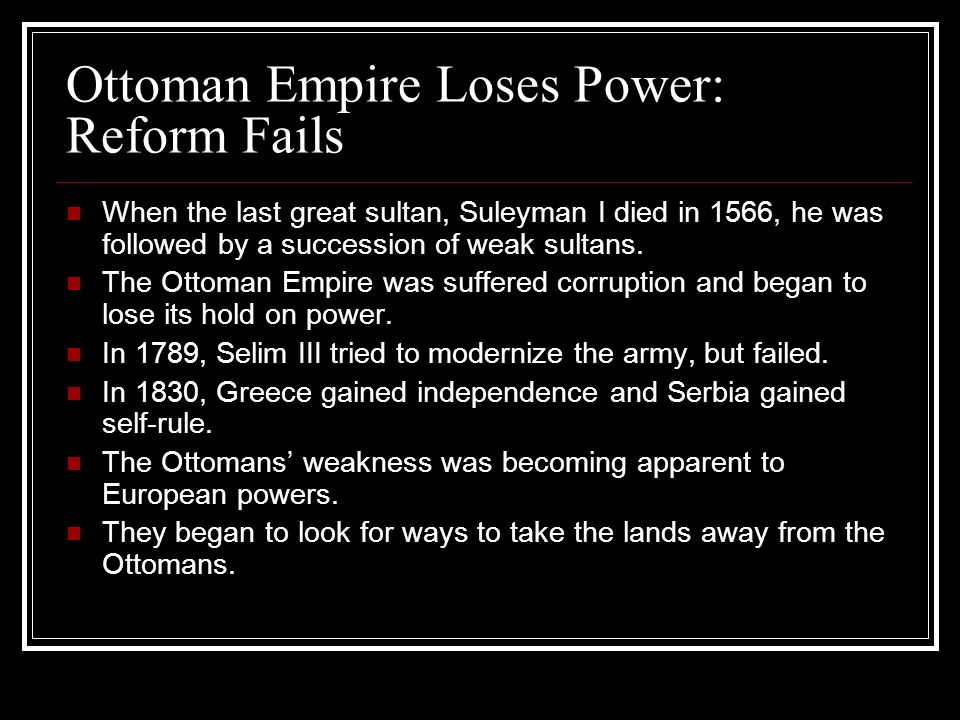 Ottoman Empire Loses Power: Reform Fails