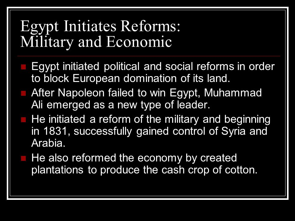 Egypt Initiates Reforms: Military and Economic