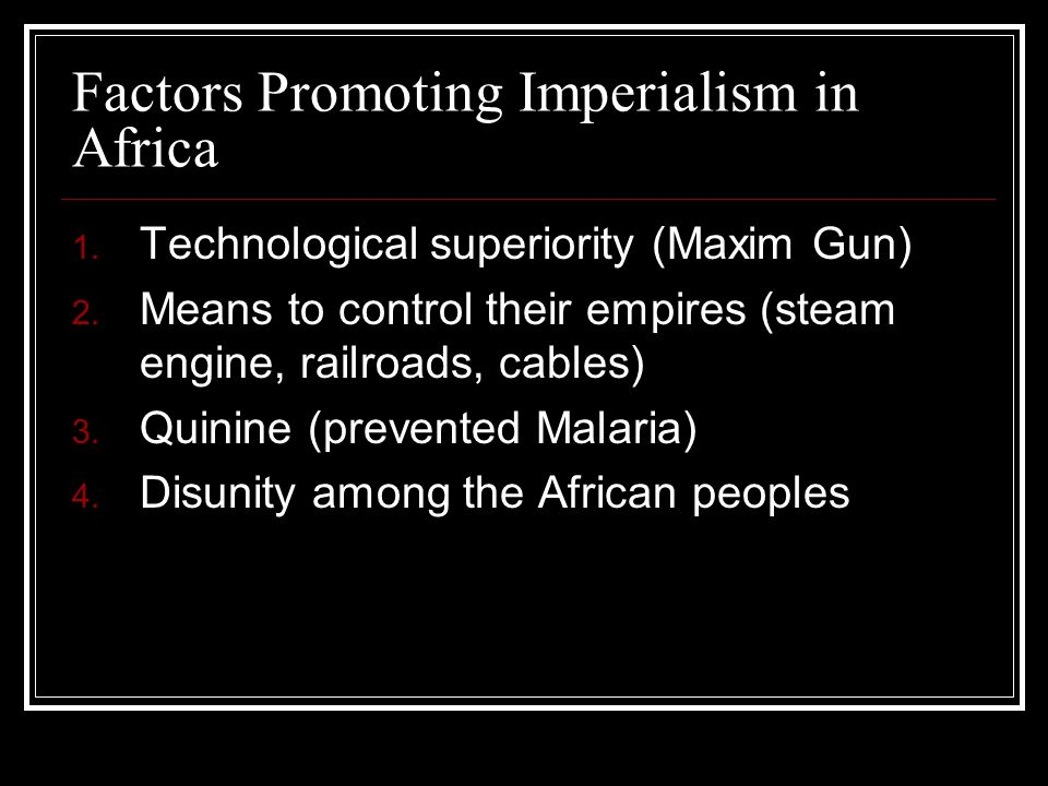 Factors Promoting Imperialism in Africa