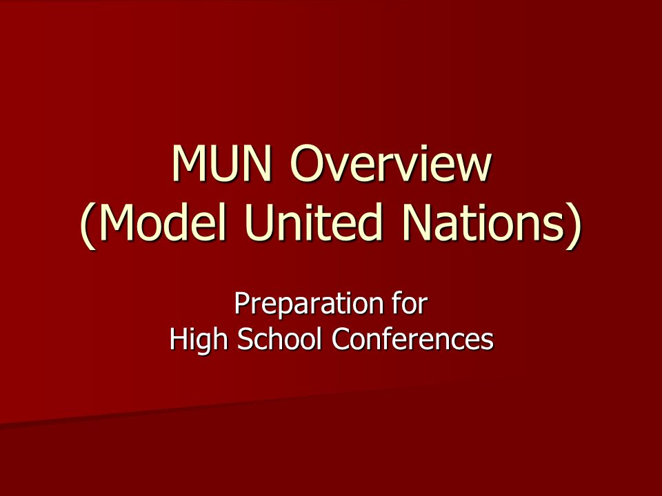 MUN Overview (Model United Nations)