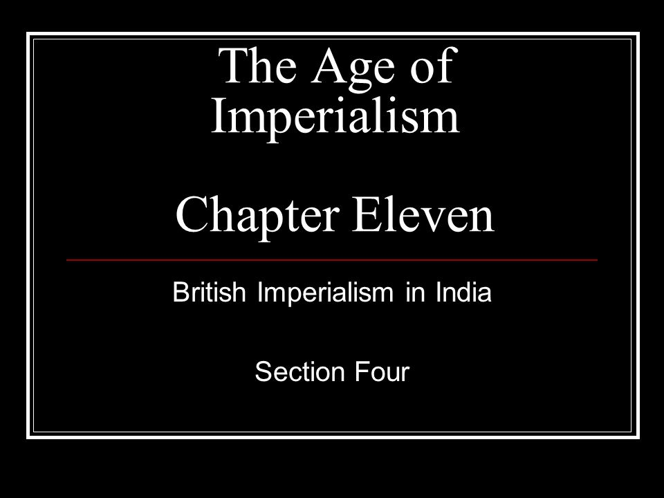 The Age of Imperialism Chapter Eleven