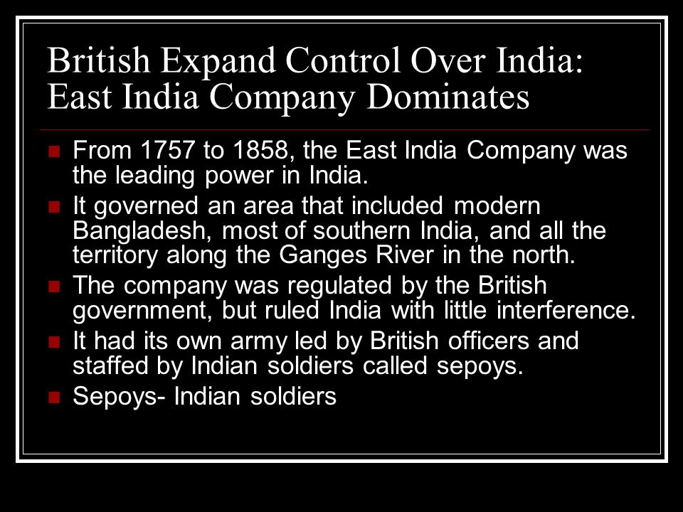British Expand Control Over India: East India Company Dominates