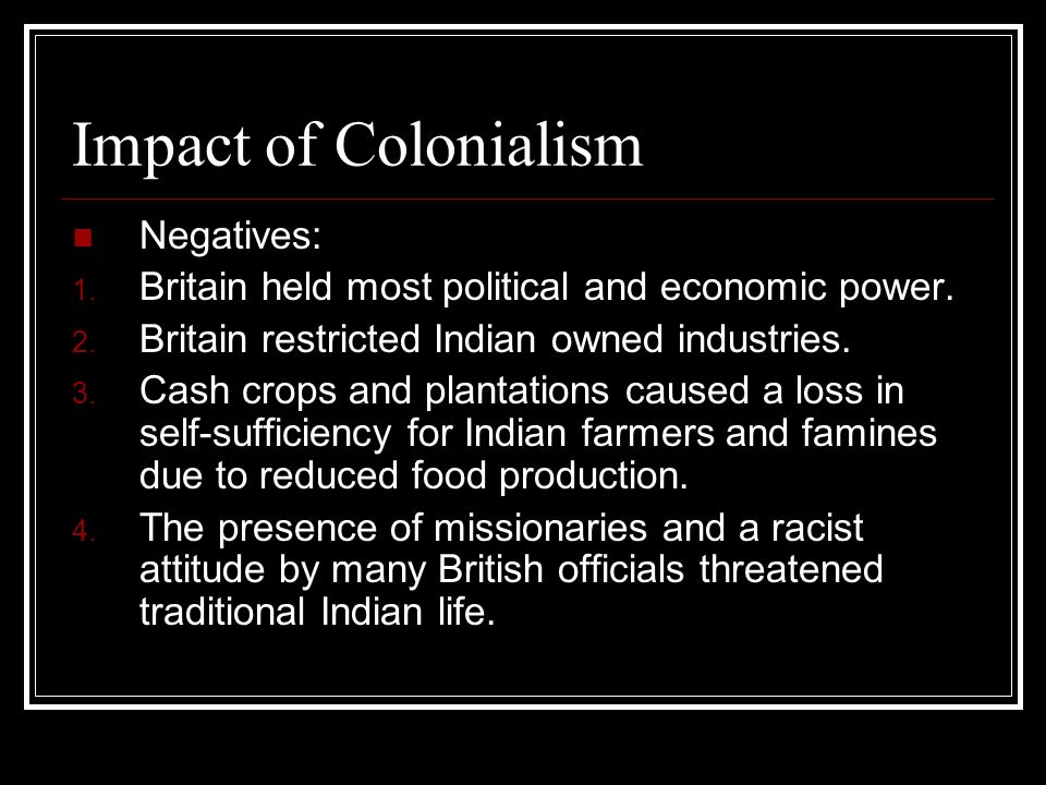 Impact of Colonialism Negatives: