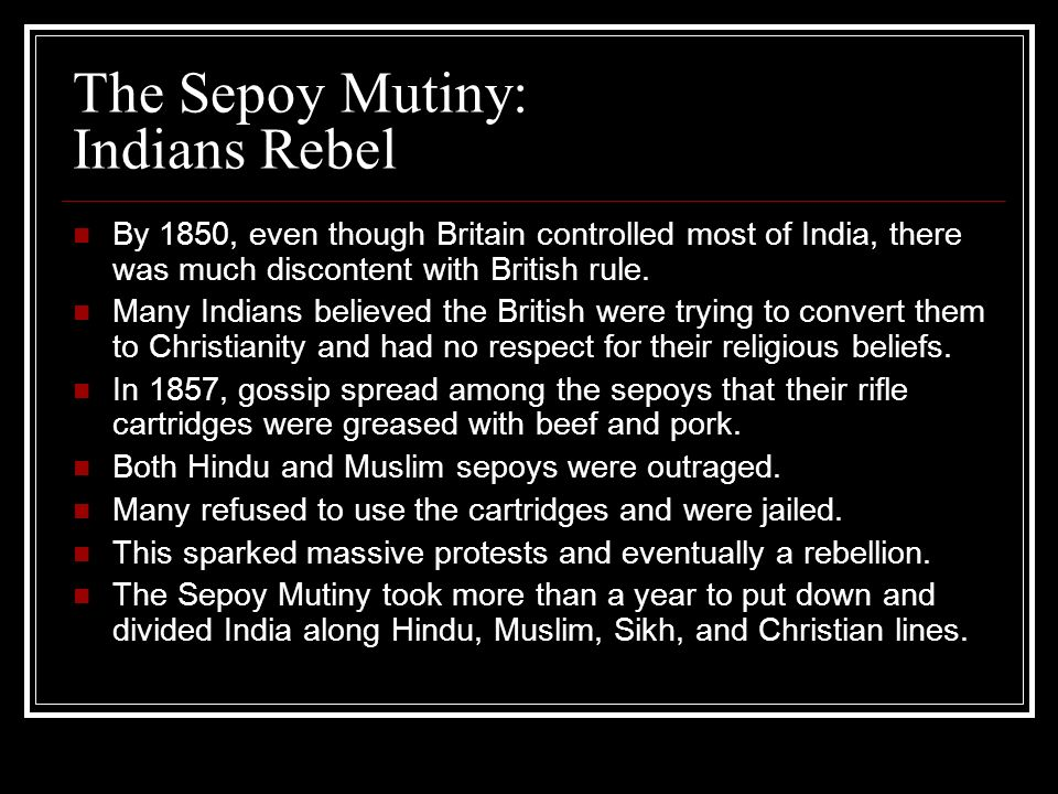 The Sepoy Mutiny: Indians Rebel