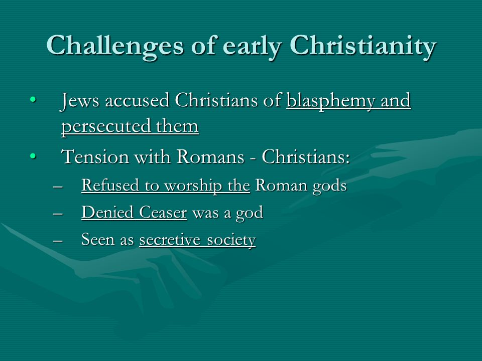 Challenges of early Christianity