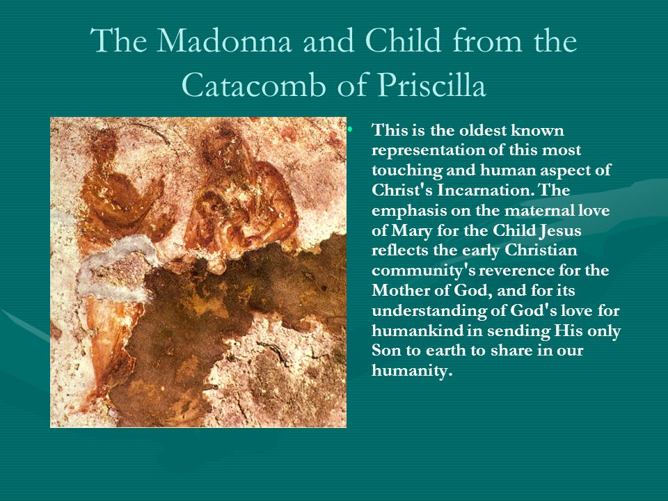 The Madonna and Child from the Catacomb of Priscilla