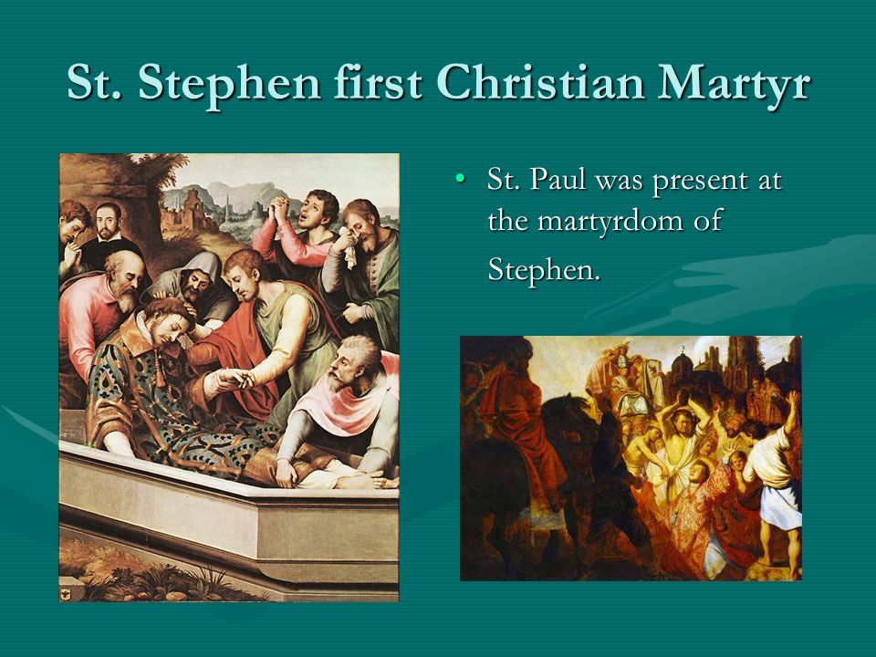 St. Stephen first Christian Martyr