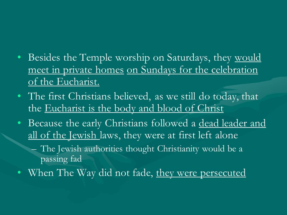 When The Way did not fade, they were persecuted