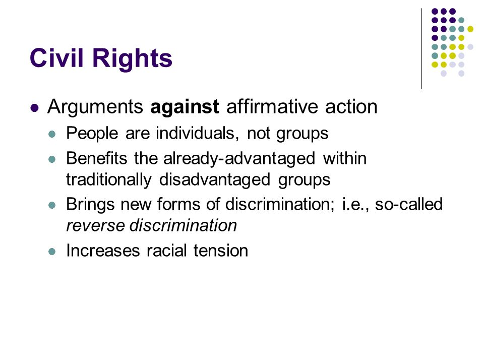 Civil Rights Arguments against affirmative action