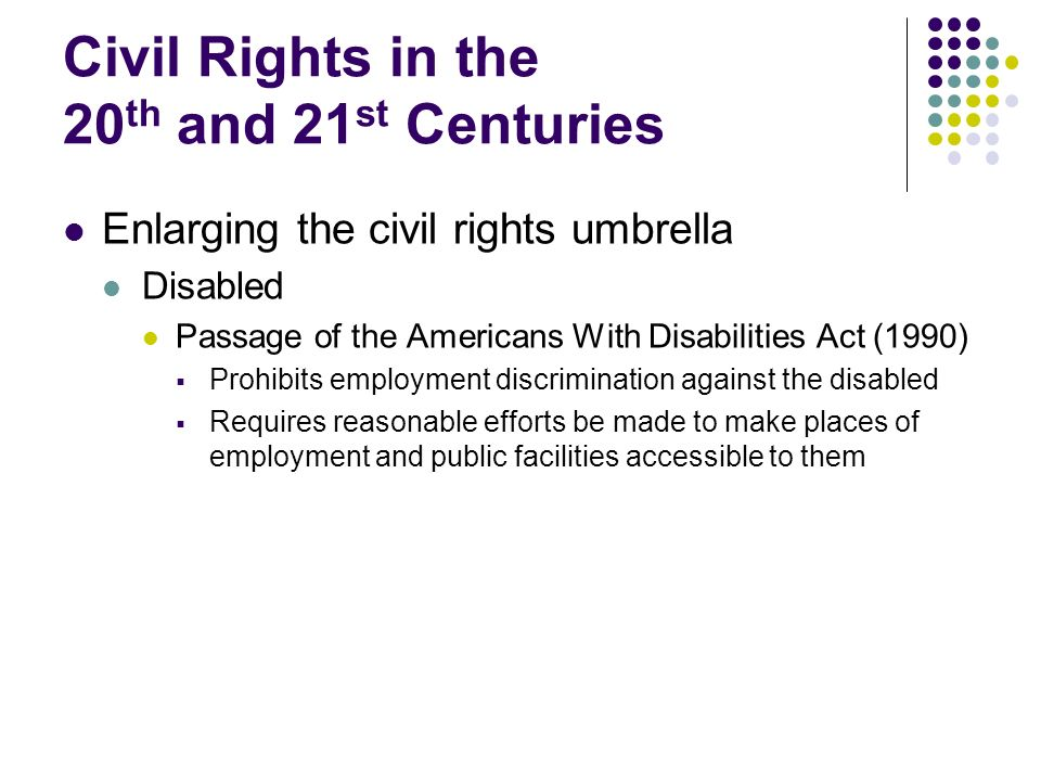 Civil Rights in the 20th and 21st Centuries
