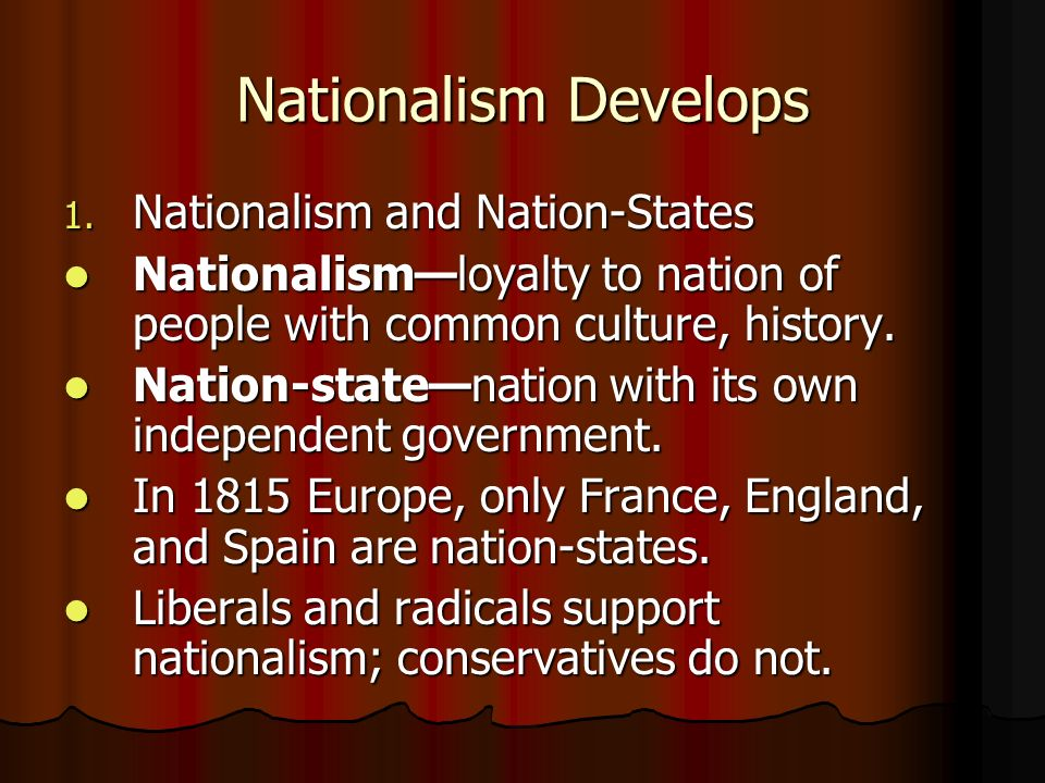 Nationalism Develops Nationalism and Nation-States