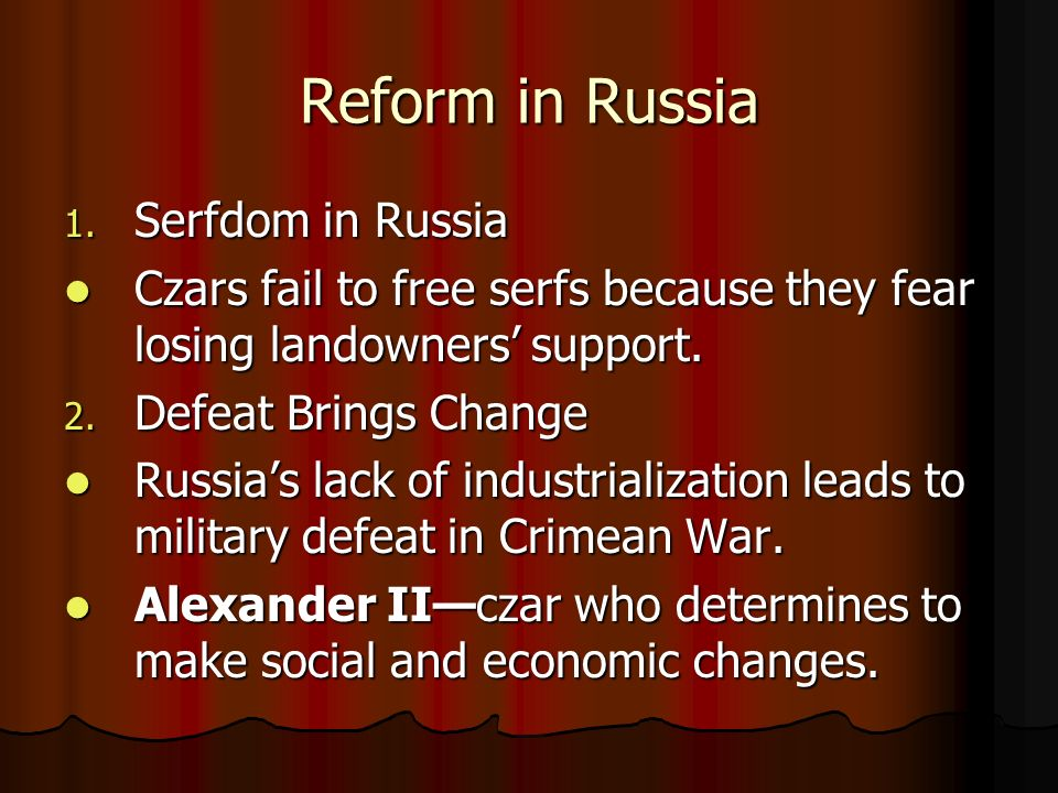 Reform in Russia Serfdom in Russia