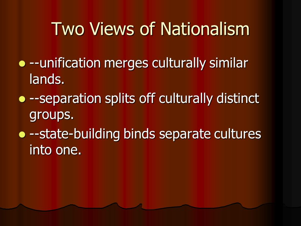 Two Views of Nationalism