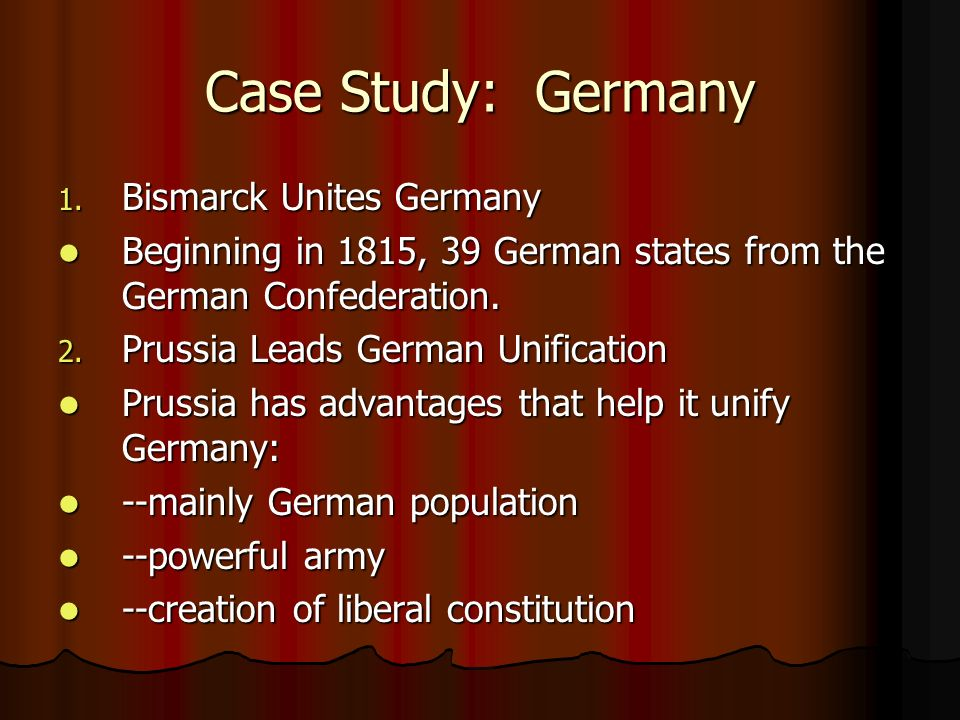 Case Study: Germany Bismarck Unites Germany