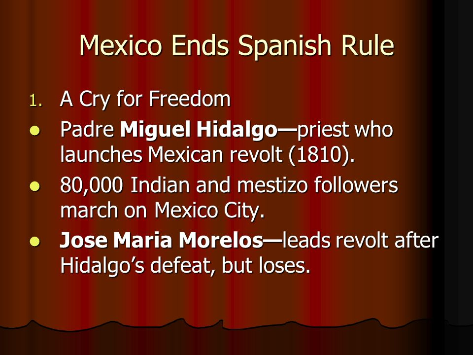 Mexico Ends Spanish Rule