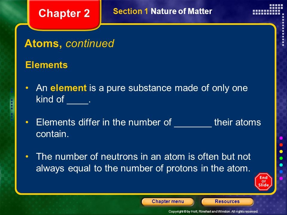 Chapter 2 Atoms, continued Elements