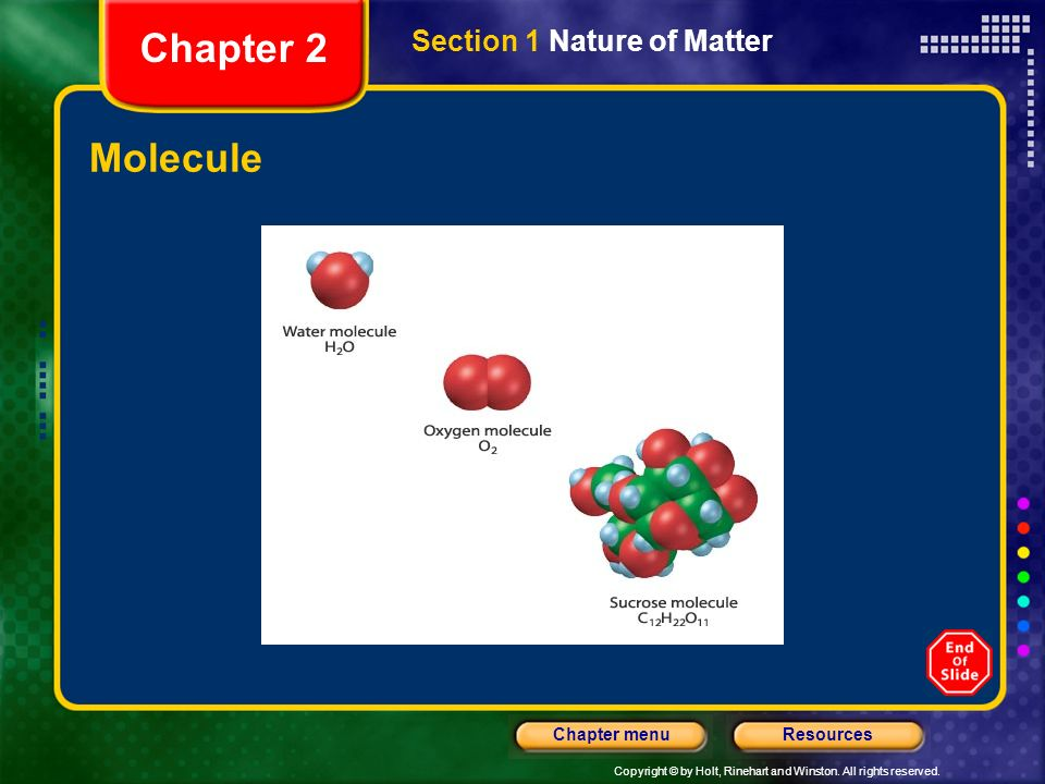 Chapter 2 Section 1 Nature of Matter Molecule