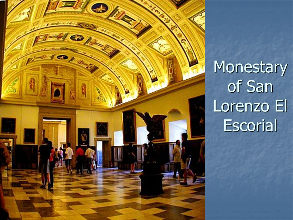 Monestary of San Lorenzo El Escorial