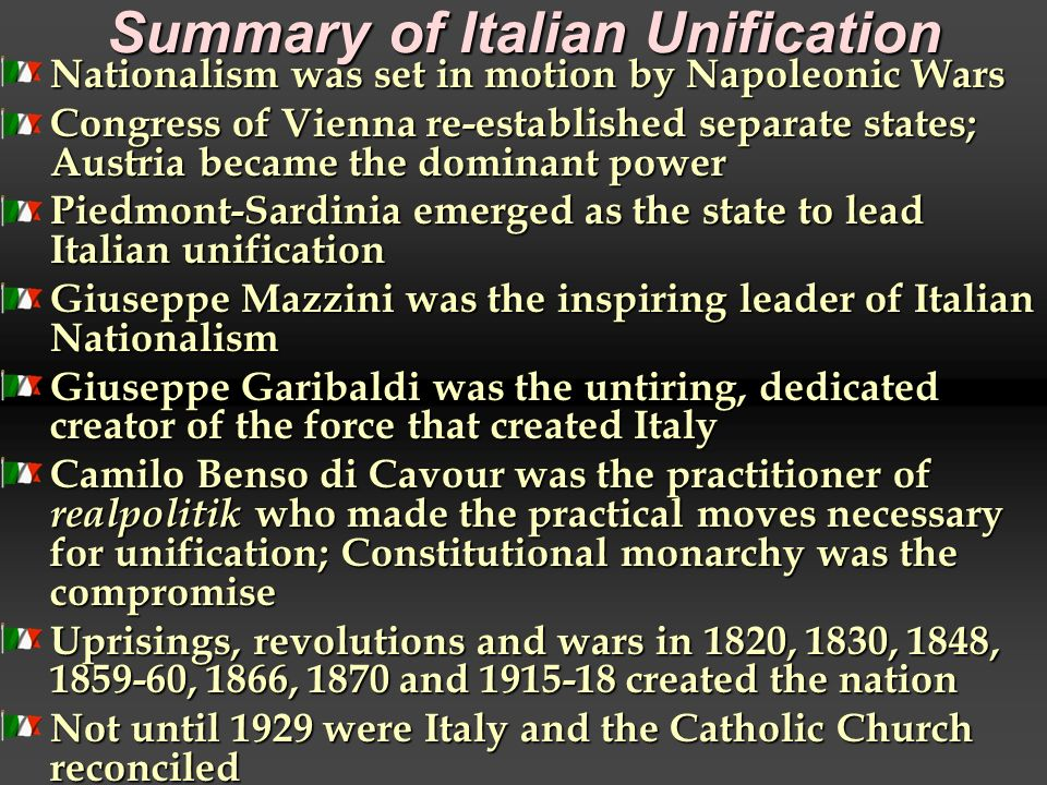 """an introduction to the explanation of the unification of italy Risorgimento: risorgimento, (italian: """"rising again""""), 19th-century movement for italian unification that culminated in the establishment of the kingdom of italy in 1861 the risorgimento was an ideological and literary movement that helped to arouse the national consciousness of the italian people, and it led."""