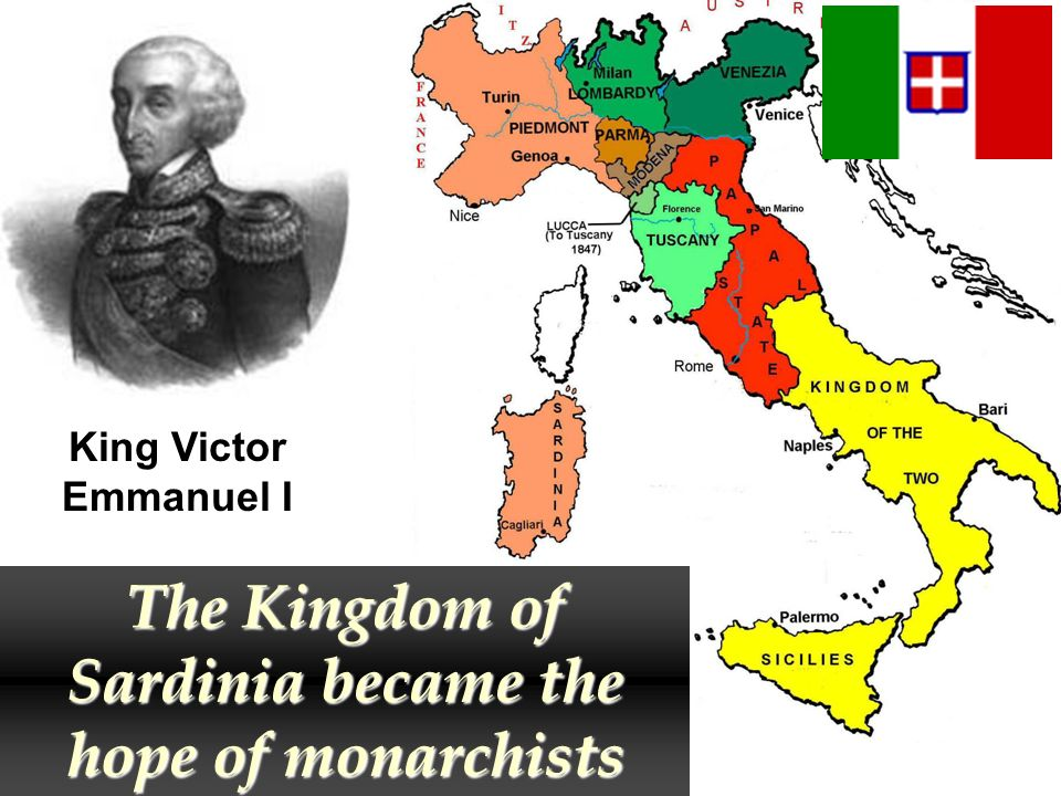The Kingdom of Sardinia became the hope of monarchists