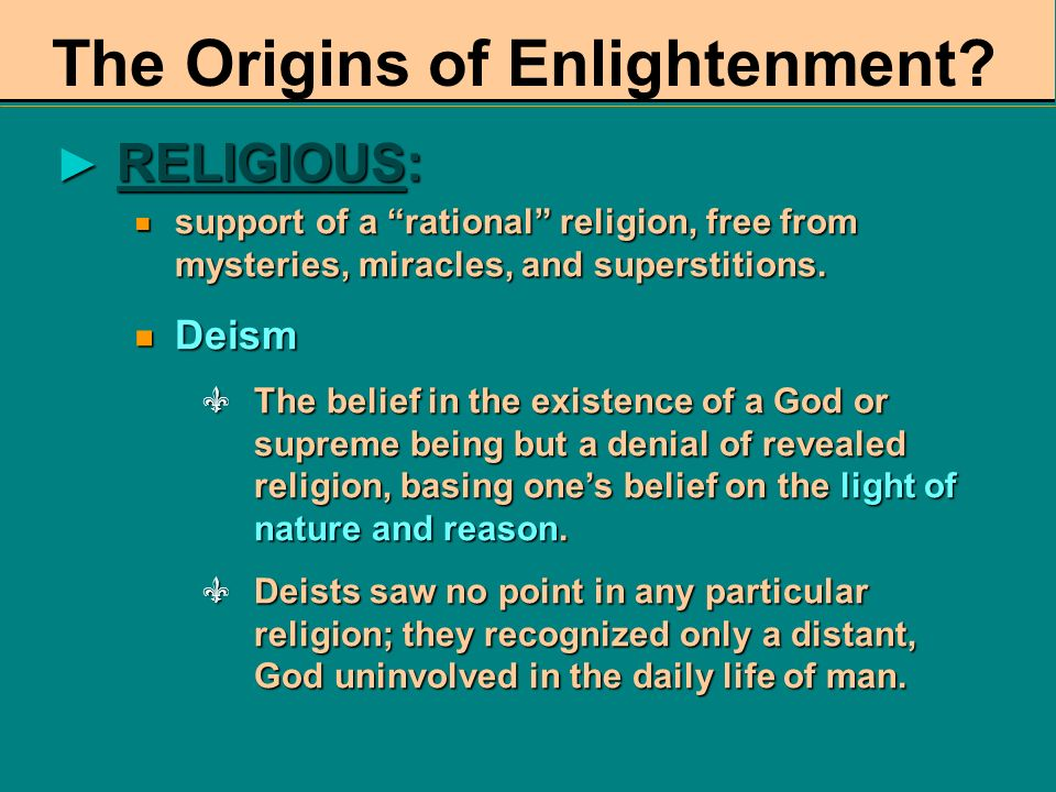 The Origins of Enlightenment