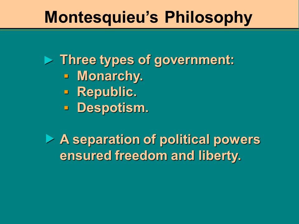 Montesquieu's Philosophy