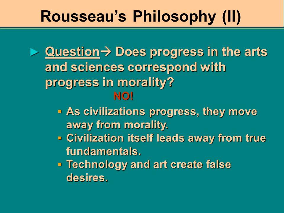 Rousseau's Philosophy (II)