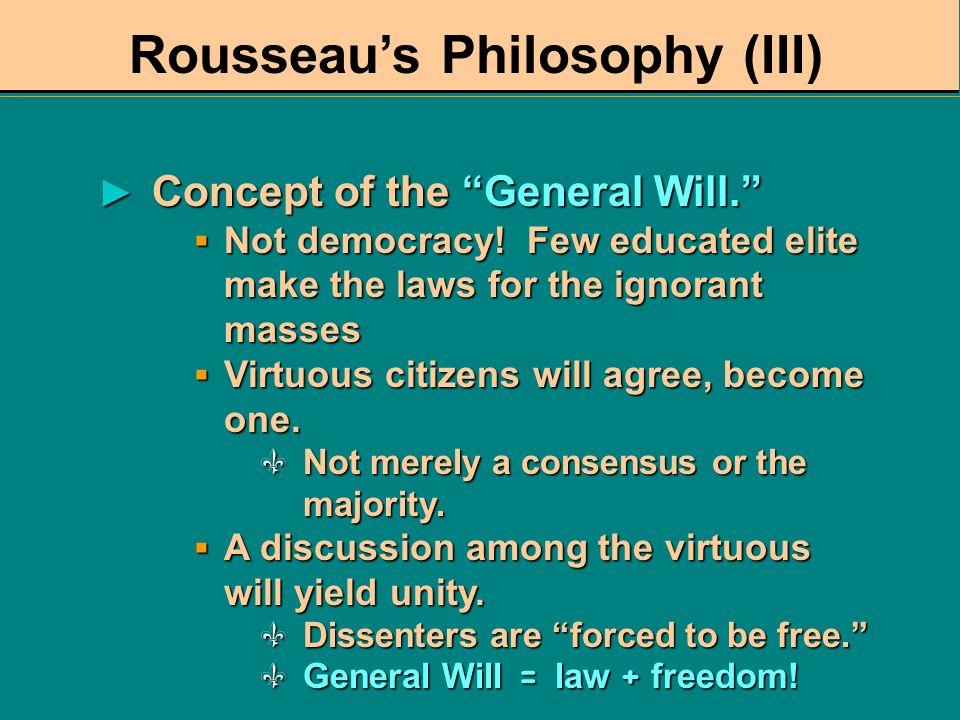 Rousseau's Philosophy (III)
