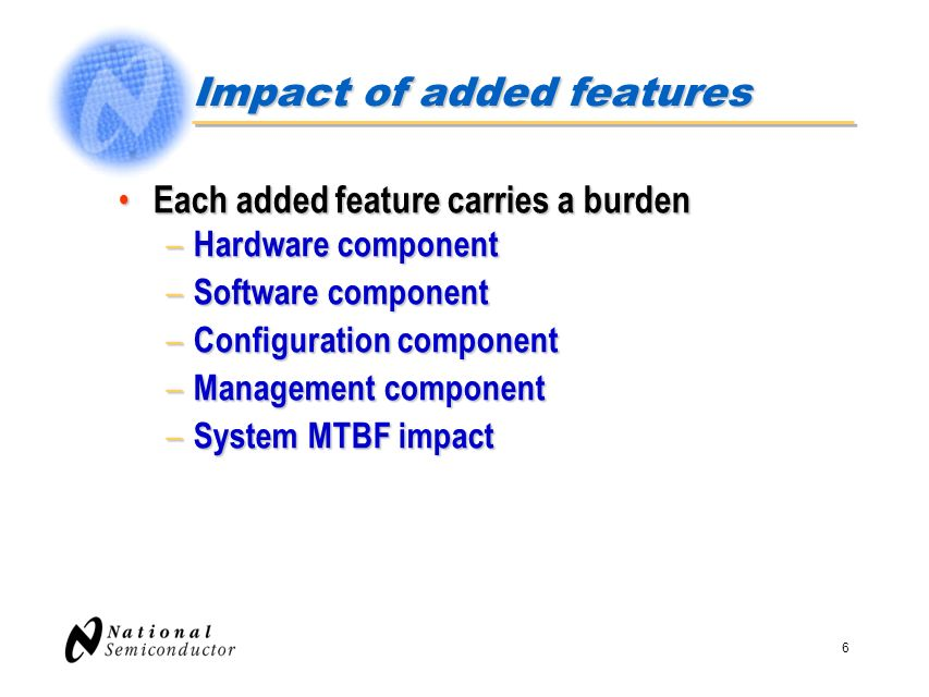 Impact of added features