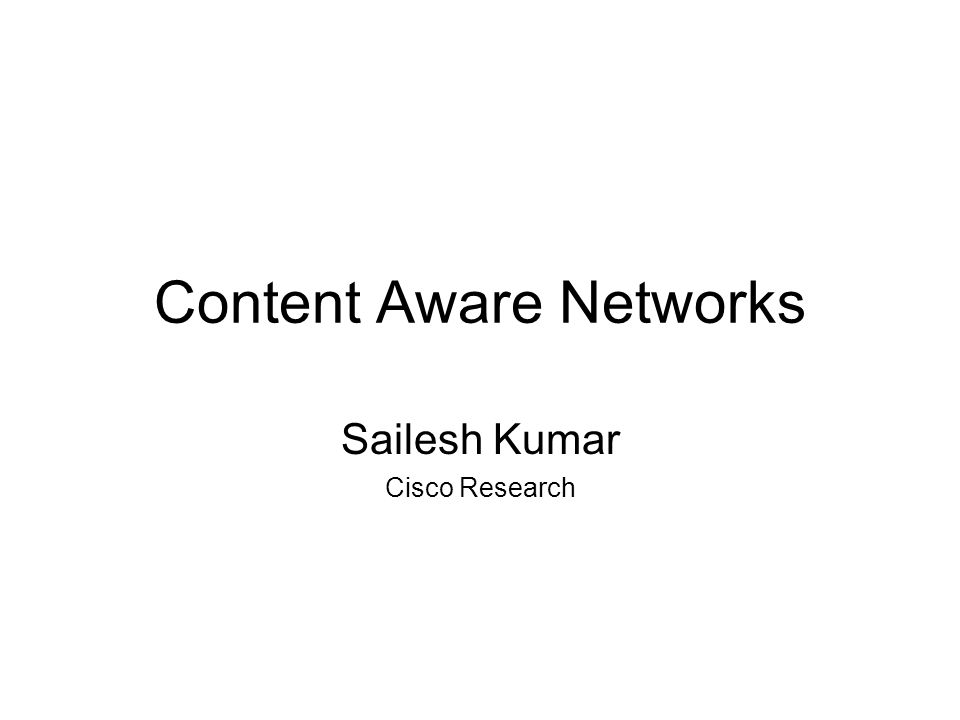 Content Aware Networks