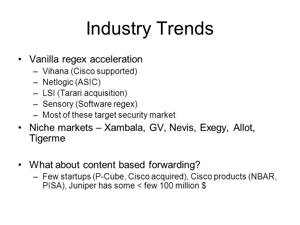 Industry Trends Vanilla regex acceleration