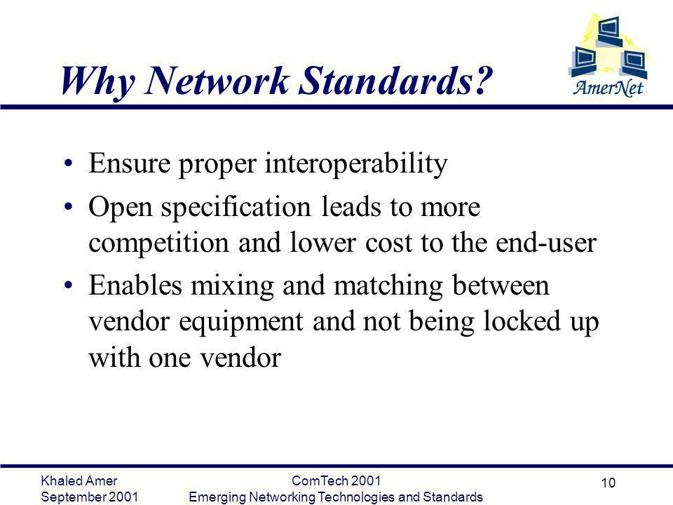 Emerging Networking Technologies and Standards