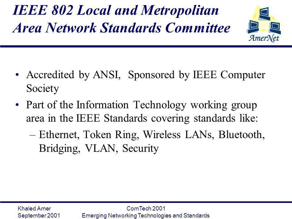 IEEE 802 Local and Metropolitan Area Network Standards Committee