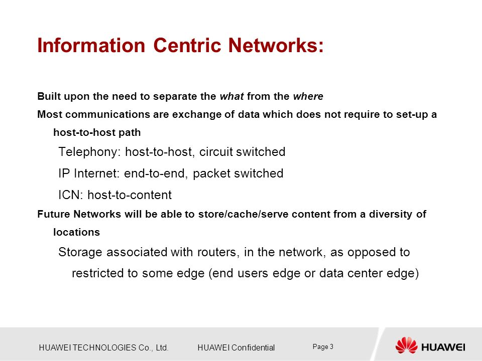 Information Centric Networks: