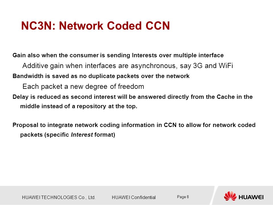NC3N: Network Coded CCN Gain also when the consumer is sending Interests over multiple interface.