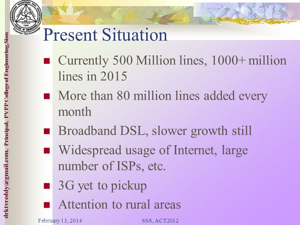 Present Situation Currently 500 Million lines, 1000+ million lines in 2015. More than 80 million lines added every month.