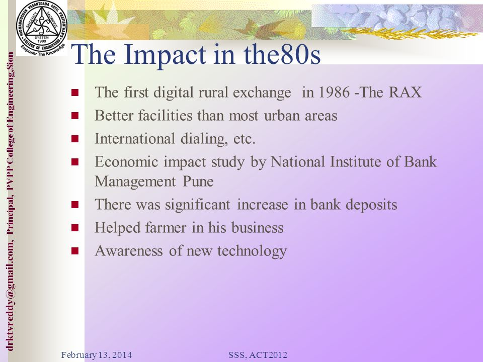 The Impact in the80s The first digital rural exchange in The RAX