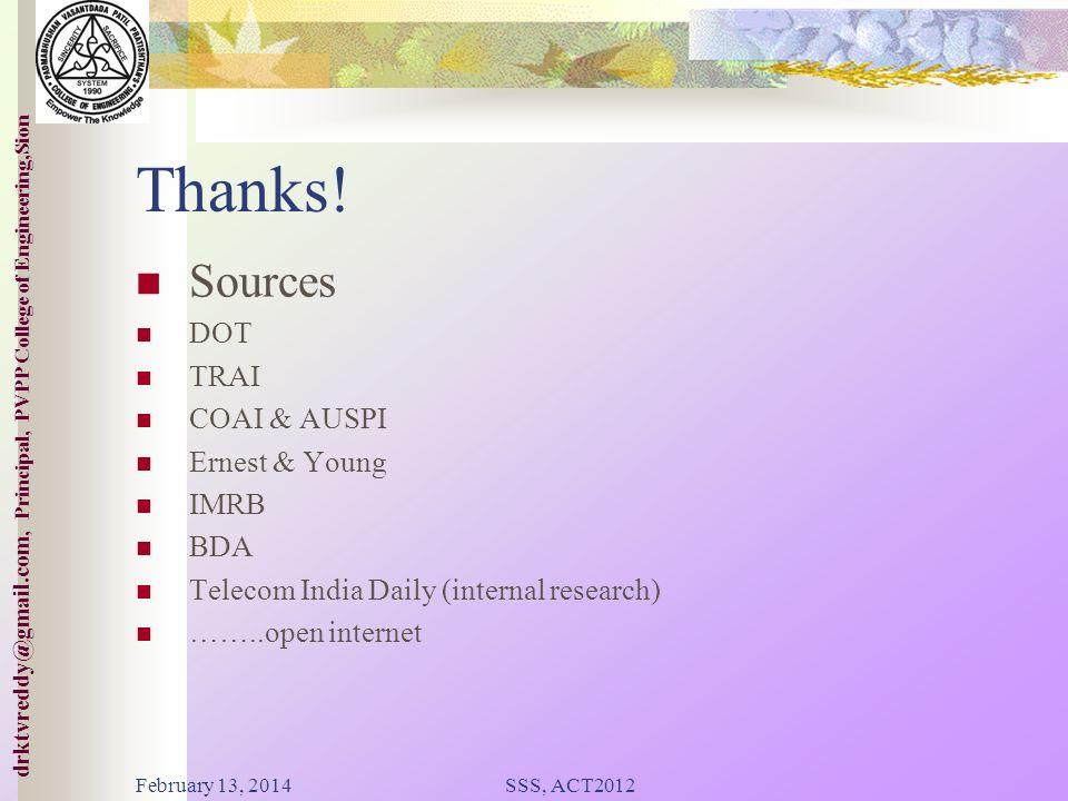 Thanks! Sources DOT TRAI COAI & AUSPI Ernest & Young IMRB BDA